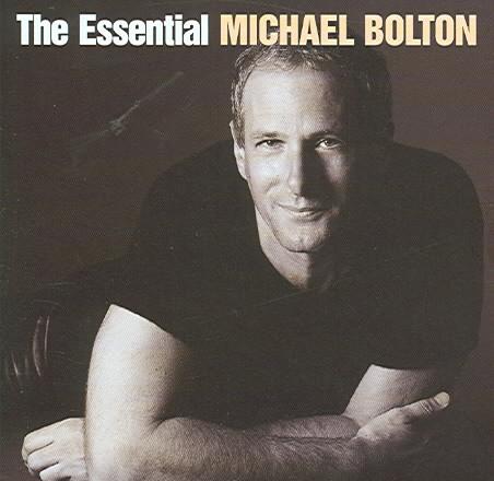 ESSENTIAL MICHAEL BOLTON BY BOLTON,MICHAEL (CD)